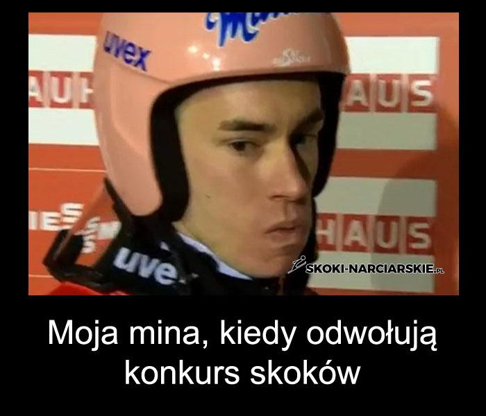 Memy po PŚ w Willingen -Moja mina, kiedy odwołują konkurs skoków